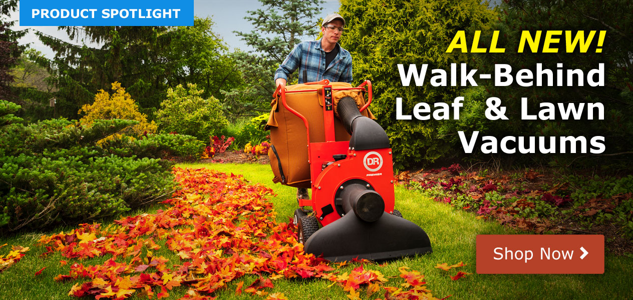 NEW! DR Walk-Behind Leaf and Lawn Vacs